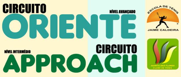 CIRCUITOS APPROACH E ORIENTE ARRANCAM COM NOVIDADES