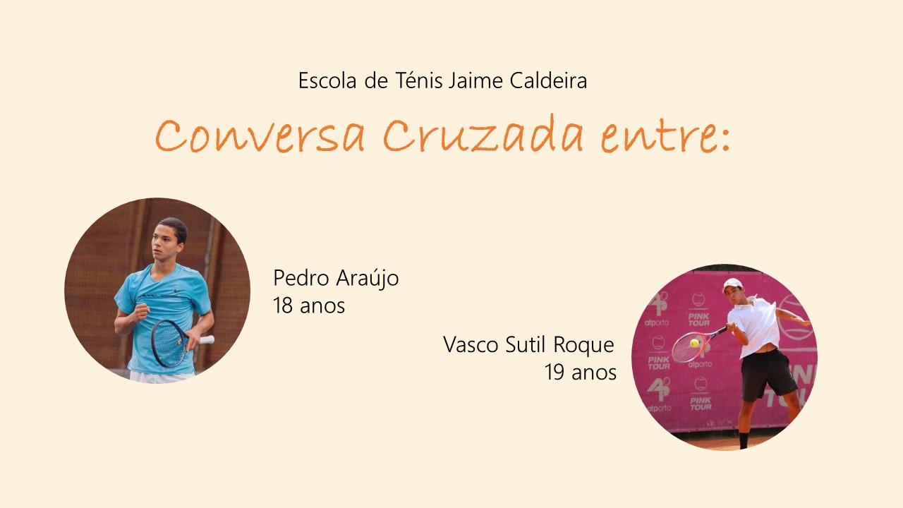 Conversa Cruzada entre: Pedro Araújo e Vasco Roque